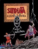 Front cover for the book Sundiata: A legend of Africa by Will Eisner