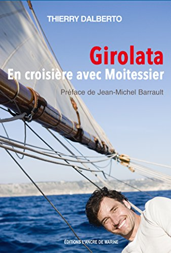 Girolata, en croisière avec Moitessier