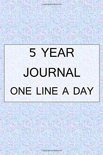 5 YEAR JOURNAL ONE LINE A DAY: Five Year Memory Book | Undated Lined Diary | Bluish Pink Soft Background