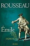Émile oder Über die Erziehung - Jean-Jacques Rousseau, Hermann Denhardt (Übers.)