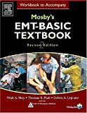 #6: Workbook to Accompany Mosby's EMT Basic Textbook