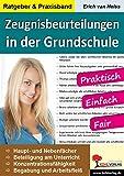 Zeugnisbeurteilungen in der Grundschule: Praktisch, einfach und fair!