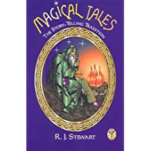Magical Tales: The Story-telling Tradition
