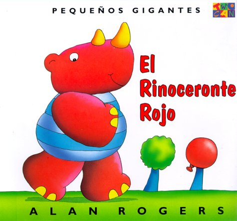 El Rinoceronte Rojo: Little Giants por Alan Rogers