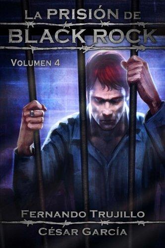 La Prisión de Black Rock. Volumen 4: Volume 4
