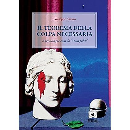 Il Teorema Della Colpa Necessaria