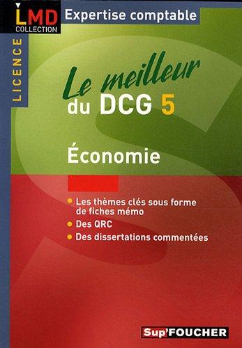 Le meilleur du DCG 5 en Economie par Foucher