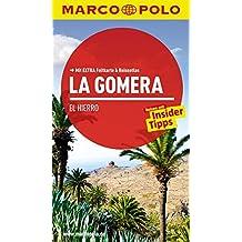 MARCO POLO Reiseführer La Gomera, El Hierro: Reisen mit Insider-Tipps. Mit EXTRA Faltkarte & Reiseatlas
