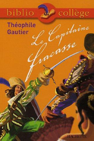Le Capitaine Fracasse par Theophile Gautier