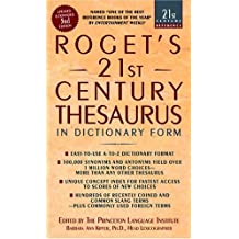 Roget's 21st Century Thesaurus, Third Edition: In Dictionary Form (21st Century Reference)