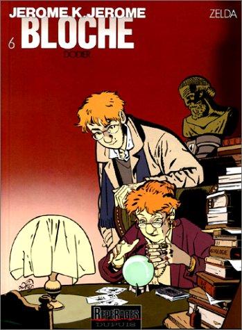 Jérôme K. Jérôme Bloche, tome 6 : Zelda par Alain Dodier