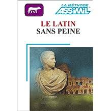 Le Latin sans peine (1 livre + coffret de 3 cassettes)