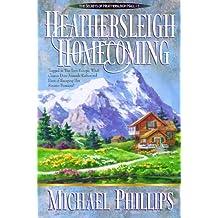 Heathersleigh Homecoming (Secrets of Heathersleigh Hall)