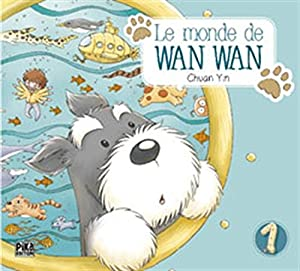 Le Monde de Wan Wan Edition simple Tome 1