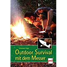 Outdoor Survival mit dem Messer