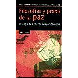 Filosofías Y Praxis De La Paz (Antrazyt)