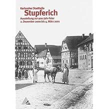 Stupferich: Ausstellung zur 900-Jahr-Feier, 2. Dez. 2000 bis 4. März 2001
