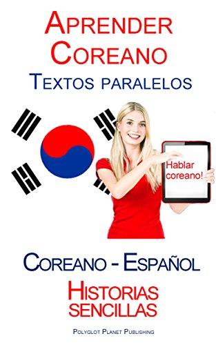 Aprender Coreano - Textos paralelos (Español - Coreano) Historias ...