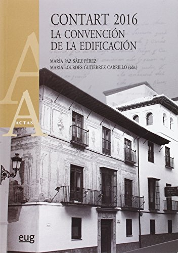 Contart 2016. La convención de la edificación (ACTAS) por María Paz Sáez Pérez