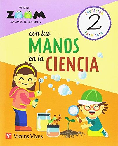 CIENCIAS DE LA NATURALEZA 2 CON LAS MANOS..(ZOOM)