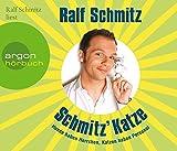 Schmitz' Katze: Hunde haben Herrchen, Katzen haben Personal (3 CD)