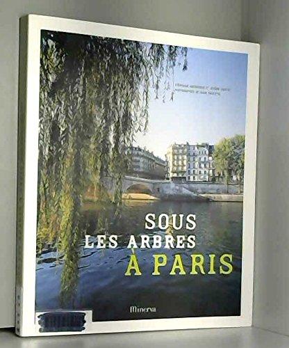 Sous les arbres à Paris