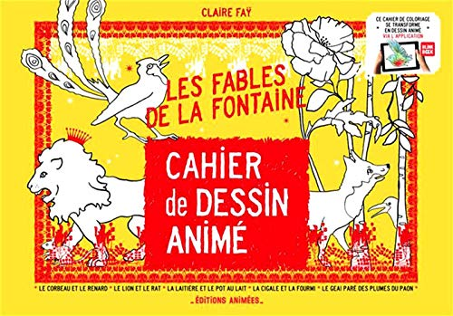 Cahier de dessin animé les Fables de la Fontaine par Claire Fay
