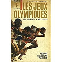 Les jeux olympiques: des origines à nos jours