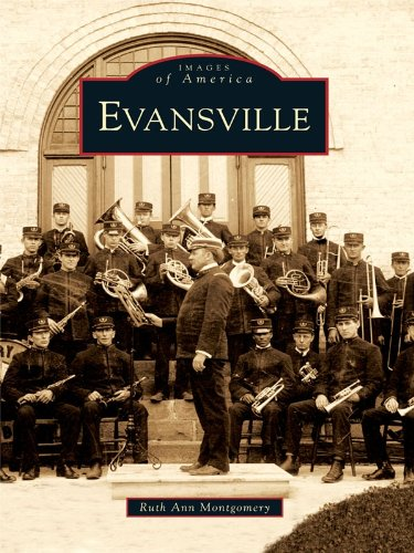 Evansville (Images of America) (English Edition)