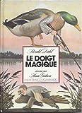 Le doigt magique - Gallimard - Enfantimages