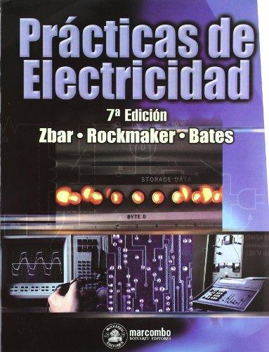 Practicas de Electricidad (ACCESO RÁPIDO) por Paul B. Zbar