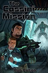 The Cassini Mission (Galactic Conspiracies Book 2)