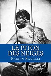 Le Piton des Neiges: Ma vie d'esclave