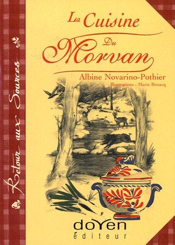 La cuisine du Morvan par Albine Novarino-Pothier