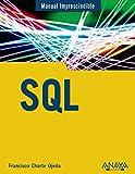 SQL (Manuales Imprescindibles)