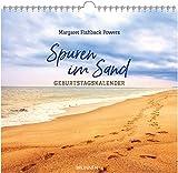 Spuren im Sand. Geburtstags-Kalender. Zeiten meines Lebens. Ein immerwährender Kalender - Margaret Fishback Powers