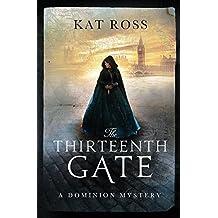 The Thirteenth Gate: Volume 2