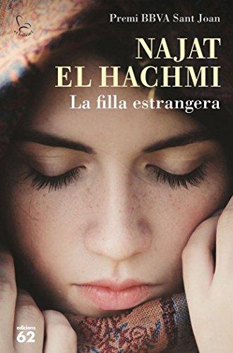 La Filla Estrangera. 2015 Premi Sant Joan (El balancí) por Najat El Hachmi