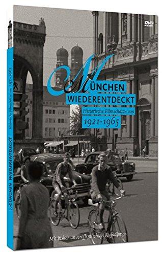 München Wiederentdeckt: Historische Filmschätze von 1921 - 1965