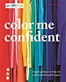 Colour Me Beautiful: Expert guidance to help you feel confident and look great