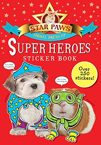 Super Heroes Sticker Book (Star Paws Animal Dress-Up)