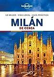 Milán De cerca 4 (Guías De cerca Lonely Planet)