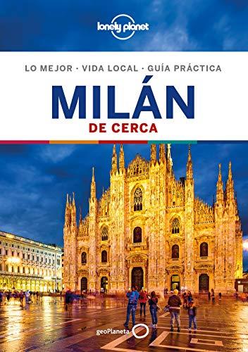 Milán De cerca 4 (Guías De cerca Lonely Planet) por Paula Hardy