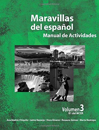 Maravillas del Espanol - Manual de Actividades: Volume 3