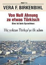 Von Null Ahnung zu etwas Türkisch: Dies ist kein Sprachkurs