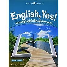 English, Yes! Level 6: Advanced 1st edition by Goodman, Burton (2003) Paperback
