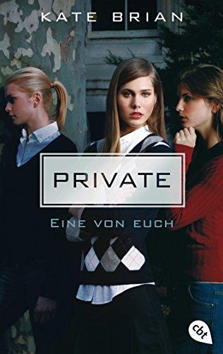 Private - Eine von euch (Die Private-Serie, Band 1)