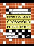 Simon and Schuster Crossword Puzzle Book #229: The Original Crossword Puzzle Publisher