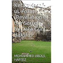 Ketab Kashf-uL-Asrar (Revelation of the Secrets) by  Data Gunj Baksh). (English Edition)