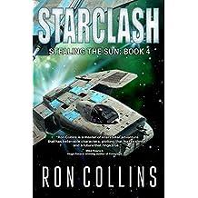 Starclash (Stealing the Sun Book 4) (English Edition)